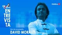 Entrevista al bailaor David Morales - En la Frontera, 24 de marzo de 2020