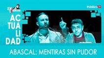 Abascal: mentiras sin pudor - En la Frontera, 24 de marzo de 2020