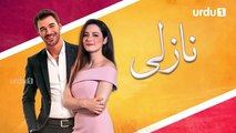 Nazli Episode 48 Turkish Drama Urdu1 TV Dramas 16 February 2020