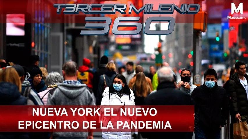 Tercer Milenio 360 l Nueva York el nuevo epicentro de la PANDEMIA l 24 de Marzo