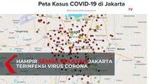 Hampir Semua Wilayah Jakarta Terinfeksi Virus Corona, Ini Persebarannya