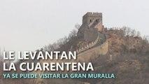 Levantan la cuarentena a la Gran Muralla China