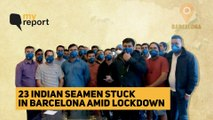 With Lockdown in India, 23 Seamen Forced to Live in Spain Hotel