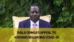Raila Odinga's appeal to Kenyans regarding Covid-19