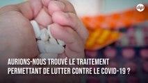 La chloroquine est-elle efficace contre le coronavirus ?