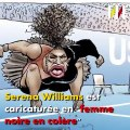 Cette semaine l'affaire Serena Williams a secoué le monde du tennis