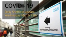 March 25th 2020 Covid 19 Sheffield daily update