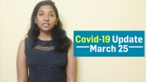 Covid-19 Daily Update - March 25