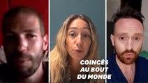 """Ces Français bloqués à l'étranger en plein coronavirus se sentent """"délaissés"""""""