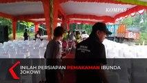 Persiapan Pemakaman Ibunda Presiden Jokowi di Karanganyar