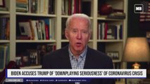 Biden accuses Trump of 'downplaying seriousness' of coronavirus crisis