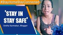 Blogger Sneha Karmaka : You will be doing your part for the nation by staying in | Oneindia News
