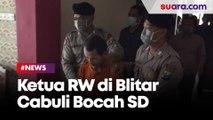 Cabuli Pelajar SD Sepulang Mengaji, Ketua RW di Blitar Diringkus Polisi