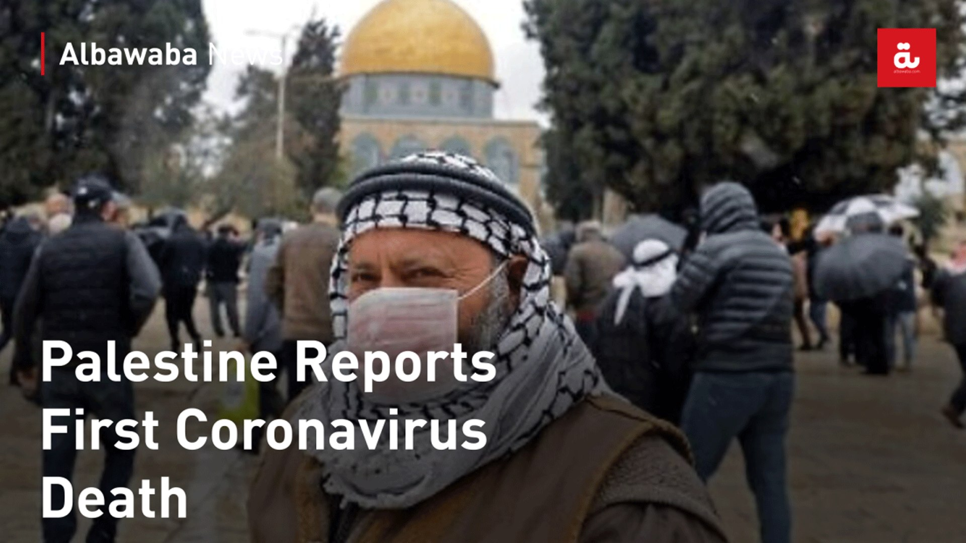 Palestine Reports First Coronavirus Death