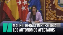 Madrid aprueba  una rebaja de impuestos a los autónomos afectados por el coronavirus