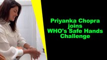 Priyanka Chopra joins WHO's Safe Hands Challenge