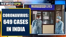 Coronavirus: Health Ministry says that total cases reach 649 in India | Oneindia News
