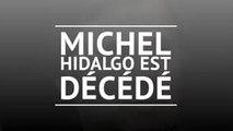 Décès - Michel Hidalgo s'est éteint à l'âge de 87 ans
