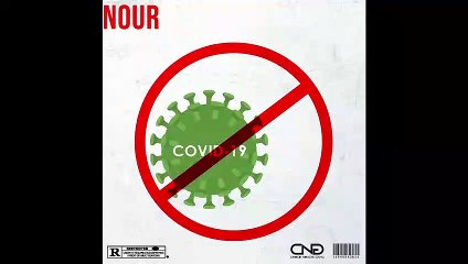 NOUR-STOP CORONA (Prod.By ABS)