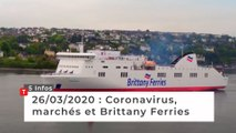 Coronavirus, marchés et Brittany Ferries … Cinq infos bretonnes du 26 mars