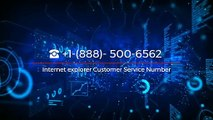 Internet explorer Customer Service ☎ +1-(888)- 500-6562 | Internet Explorer Technical Support Number