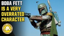 Boba Fett Is One Of The Most Overrated Stars Wars And Movie Characters