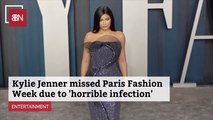 Kylie Jenner Had A Bad Infection