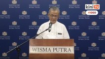 Sidang akhbar Timbalan Menteri Luar mengenai perkembangan terkini rakyat Malaysia di luar negara