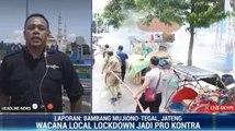 Rencana Lockdown Kota Tegal Jadi Pro Kontra