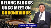 As world battles Coronavirus Pandemic, China blocks discussion on Covid-19 at UNSC | Oneindia News