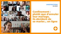 Confinement : plutôt que d'annuler leur mariage, ils décident de se marier... en ligne