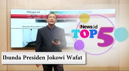 TOP 5, Ibunda Presiden Jokowi Wafat dan Buah Kaya Vitamin C Perkuat Imunitas