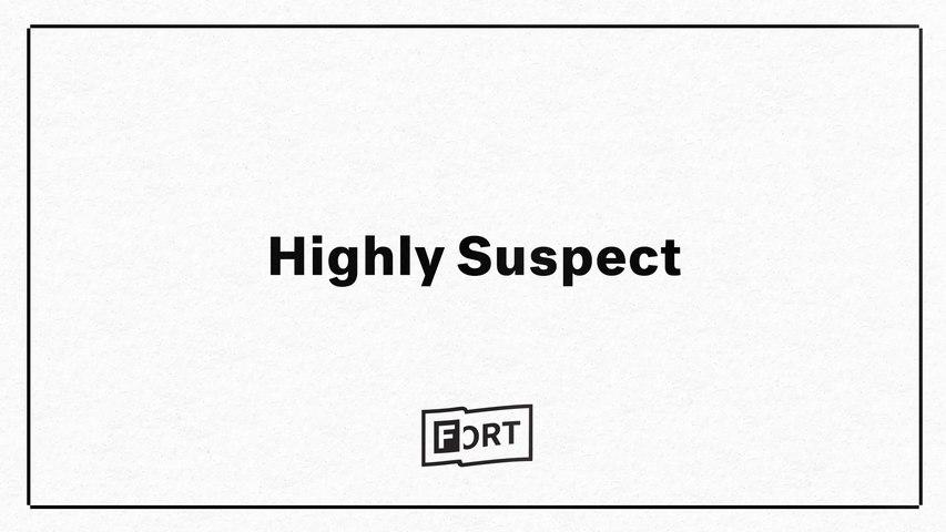 Highly Suspect - Digital FADER FORT