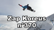 Zap Koreus n°370