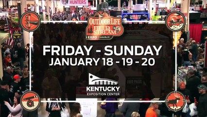Kentucky Outdoor Life Field and Stream Expo - 2019