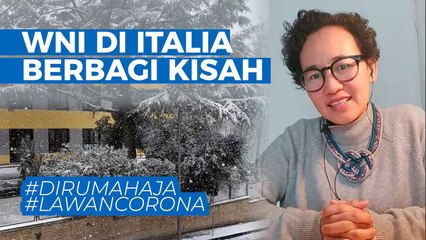 WNI di Italia Berbagi Kisah soal #LawanCorona dan Update Situasi Terkini #DiRumahAja