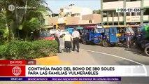 Primera Edición: Continúa pago del bono de 380 soles para familias vulnerables