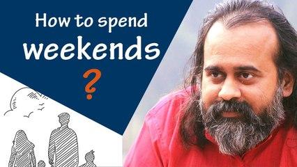 Weekends - a weak end to a weak week? || Acharya Prashant (2020)