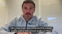 Messi or Iniesta? Luis Enrique identifies the best player he has coached