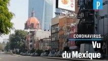 Coronavirus : « Au Mexique, la population s'auto-confine par peur »