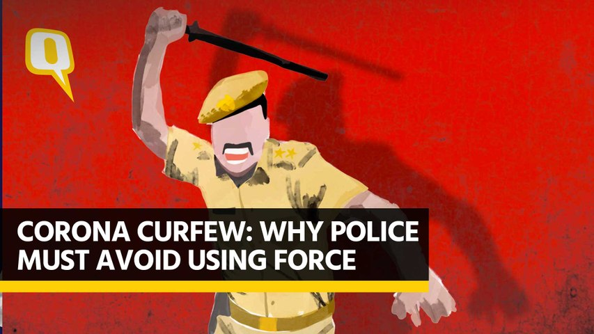 Corona Curfew: 'Police Shouldn't Use Force, Except in Self-Defence': Ex-DGP, UP