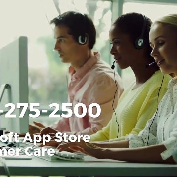 Microsoft App Store Support (1-315-275-25OO) Customer Phone Number
