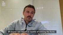 Enrique backs himself as a future Euros winner