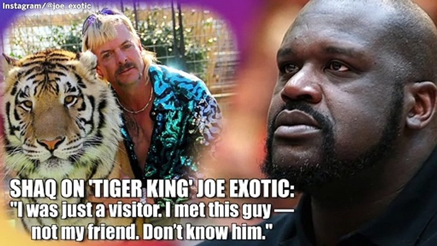 Shaq on 'Tiger King' Joe Exotic: