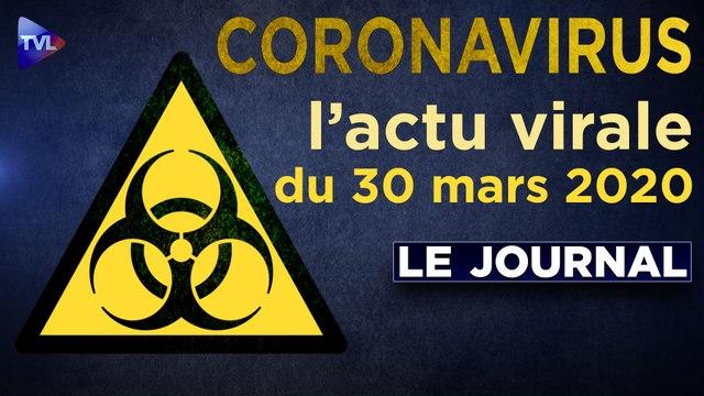 JT - Coronavirus : le point d'actualité - Journal du lundi 30 mars 2020