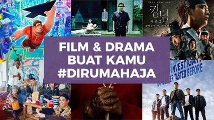 Rekomendasi Serial Drama dan Film untuk Kamu yang Rebahan #DiRumahAja