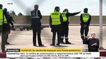 Coronavirus - Les images spectaculaires de l'arrivée des masques en France protégées par des dizaines de gendarmes armés de  fusils d'assaut