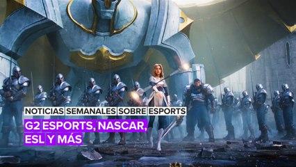 Noticias Semanales Sobre Esports: G2 Esports, Nascar, ESL Y Más