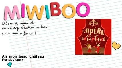 Franck Aupeix - Ah mon beau château - feat. Eloïse Chadourne