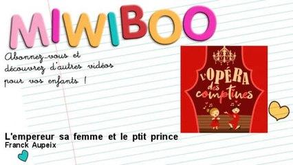 Franck Aupeix - L'empereur sa femme et le ptit prince - feat. Eloïse Chadourne